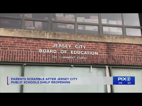 Parents, teachers angry after Jersey City Public Schools push back in-person class to September