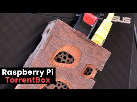 Raspberry Pi TorrentBox: Build an Always-On Torrent Machine