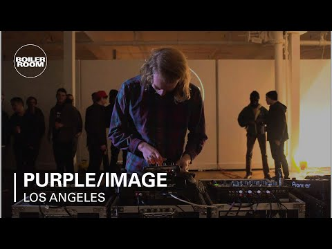PURPLE/IMAGE Boiler Room Los Angeles DJ Set