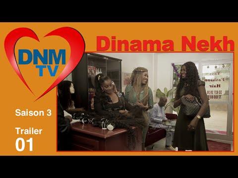 Dinama Nekh Saison 3 : la bande annonce