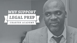 Why Support Legal Prep: Michael Watson