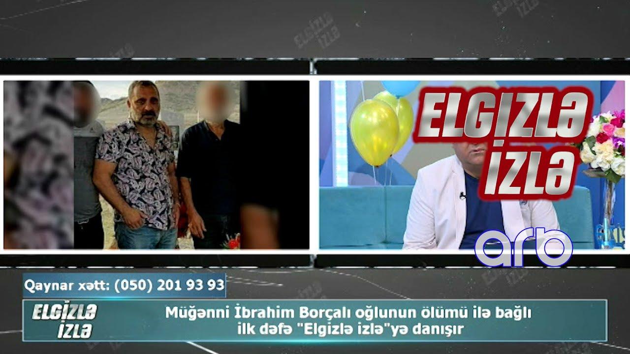 İbrahim Borçalı - Mənim Həyatım (7 Canlı)