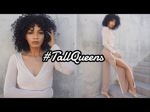 #TALLQUEENS || Being 6'1, Tall Girl Problems, Dating, & Fashion!