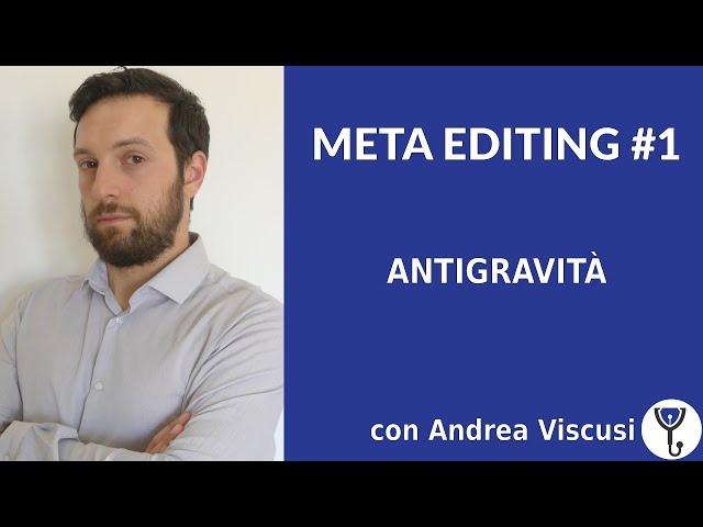 Meta editing con Andrea Viscusi #1 - Antigravità [Story Doctor]