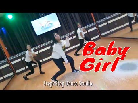 Baby Girl | Guru Randhawa Dhvani Bhanushali | Dance Choreography By Step2Step Dance Studio | Mohali