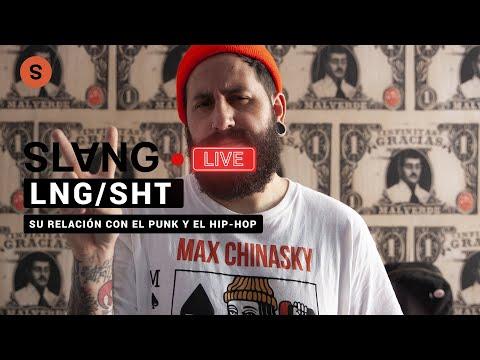 Lng/SHT: la música que escuchaba en su adolescencia y cómo conectó con el punk y el rap | SlangCam