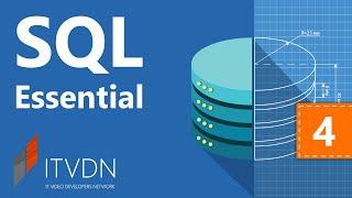 Видеокурс по SQL Essential. Урок 4. Проектирование БД