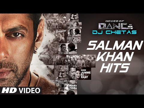 Salman Khan Songs Collection | House of Dance by DJ CHETAS | T-Series