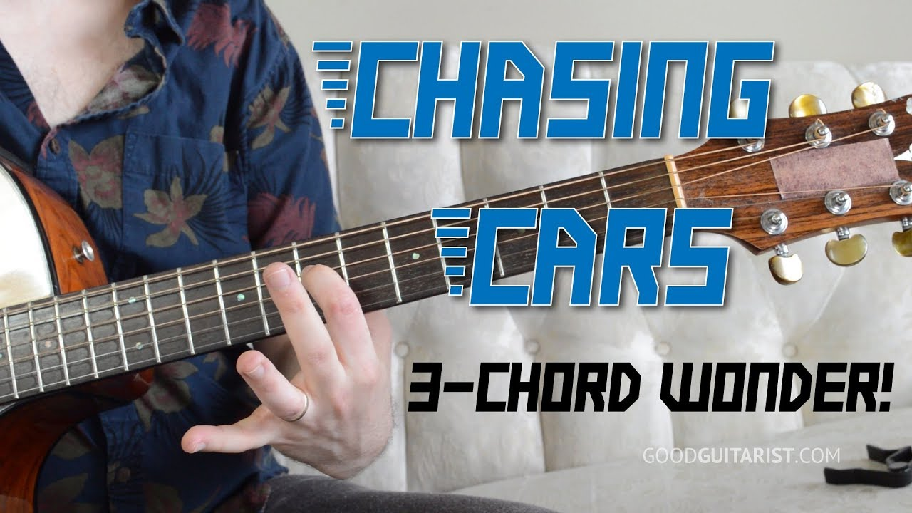 Chasing Cars Guitar Tutorial Easy 3 Chord Song Youtube