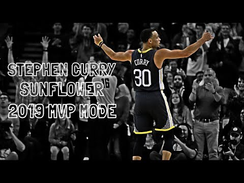 Stephen Curry ★ Sunflower ★ MVP MODE 2019 Mp3