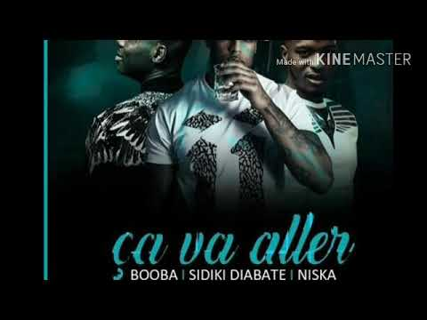 Booba feat Niska & Sidiki Diabaté Ça va aller