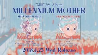 "Mili 3rd Album ""Millennium Mother"" Short Spot"