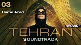 Tehran: Season 1 - Hame Azad (Soundtrack)