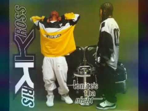Kris Kross-  Tonite's Tha Night {Official Audio}