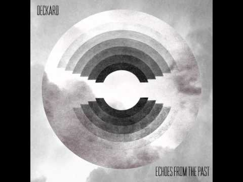 Deckard - Echoes From The Past (Album Mix) mp3
