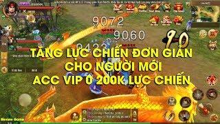 Anh Hùng Xạ Điêu Gamota - ACC VIP 0 200K Lực Chiến, Hướng Dẫn Tân Thủ Cách Tăng Lực Chiến MAX Ngon