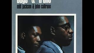 John Coltrane & Milt Jackson - Bags and Trane (1961) [Full Album]