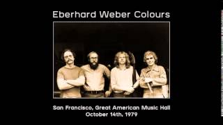 Eberhard Weber Colours: San Francisco, Great American Music Hall - October 14th, 1979