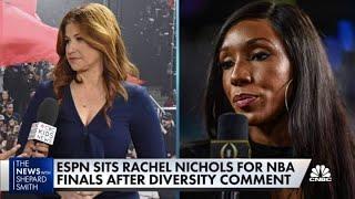 ESPN sits Rachel Nichols for NBA Finals after diversity comments