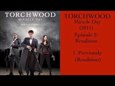 1: Previously (Rendition) | Torchwood Miracle Day (Rendition)