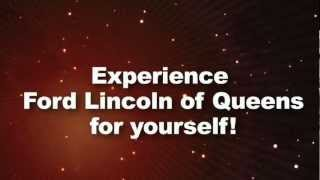 Ford Lincoln Of Queens REAL Reviews REAL People