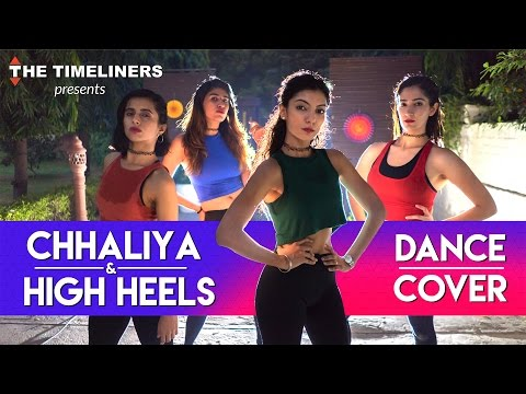 Chhaliya & High Heels Dance Cover | The Timeliners