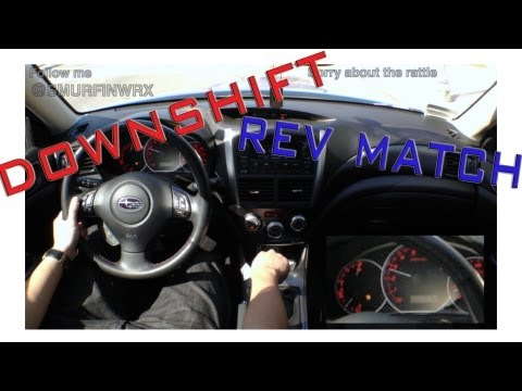 How To Downshift and Rev Match in a Manual Car Driving in a