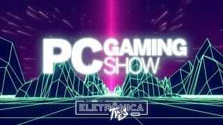 E3 2016: PC Gaming Show