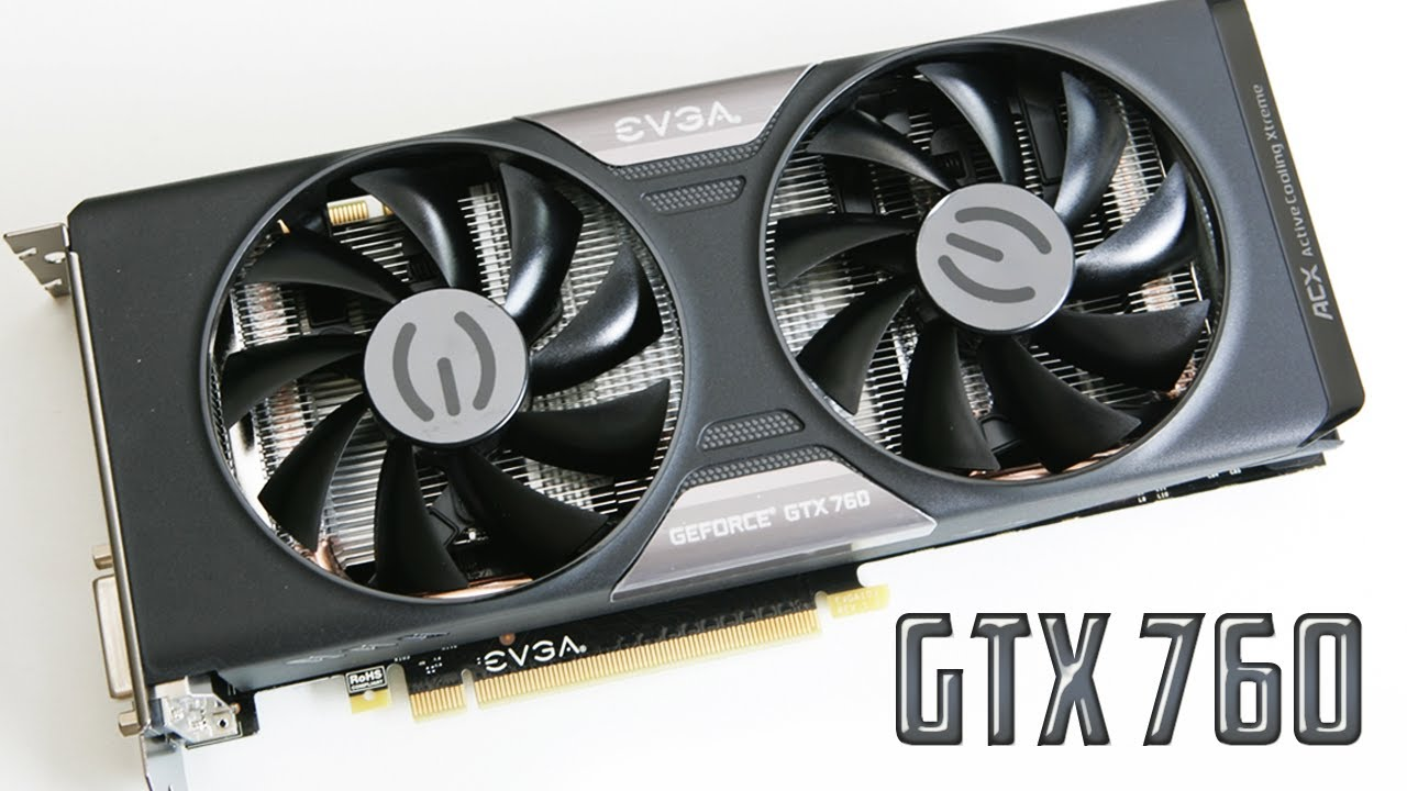 EVGA GeForce GTX 760 FTW Video Windows 8 X64 Treiber