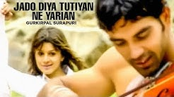 """""""Jado Diya Tutiyan Ne Yarian"""" (Full Song)   Yaari"""