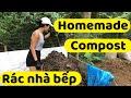 #56: Cách làm phân hữu cơ từ rác thải nhà bếp / How to make compost at home