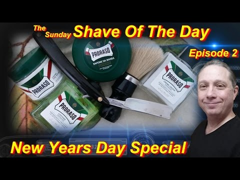 Straight Razor Shave, Shave Of The Day, Proraso GREEN, The Sunday #SOTD New Years Day Special Ep2