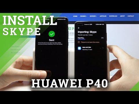 How to Install Skype on Huawei P40