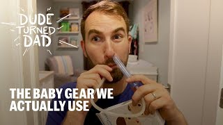 The Baby Gear We Actually Use || Dude Turned Dad Episode 7
