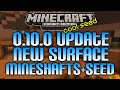 MINECRAFT POCKET EDITION: 0.10.0 NEW! SURFACE MESA BIOME GUIDE + SEED SHOWCASE [MCPE 0.10.0]