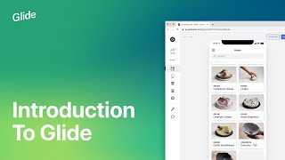 Introduction to Glide   Glide Apps Tutorial