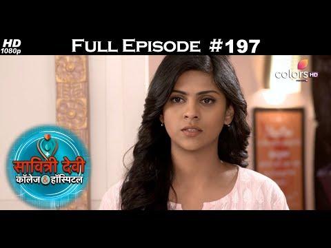 Savitri Devi College & Hospital - 13th February 2018 - सावित्री देवी कॉलेज & हॉस्पिटल - Full Episode