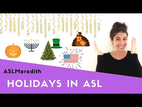 Learn ASL: Holiday Signs In American Sign Language For Beginners
