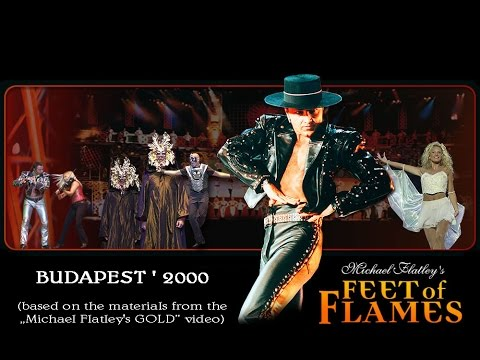 "Michael Flatley ""Feet of Flames - 2000 (Budapest)"", full version"