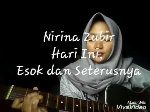 Nirina Zubir - Hari Ini,  Esok dan Seterusnya