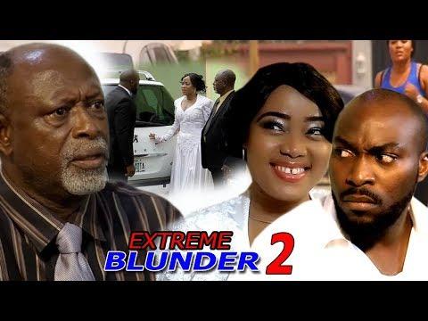 Extreme Blunder Season 2 - 2018 Newest Nigerian Nollywood Movie   Nollywood Blockbuster Movie 2018