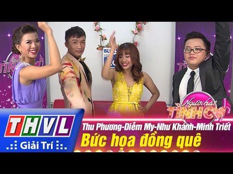 THVL   Người hát tình ca - Tập 6: Bức họa đồng quê - Thu Phương, Diễm My, Như Khánh, Minh Triết