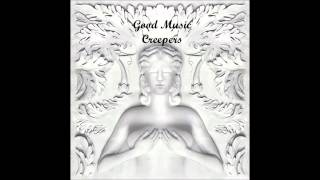"Kanye West- ""Creepers"" (Kid Cudi) Cruel Summer Good Music 2012"