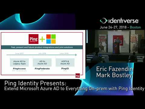 6/27 Ping Identity Presents: Extend Microsoft Azure AD to Everything  On-prem | Identiverse 2018