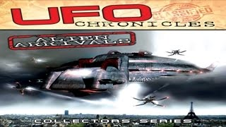 UFO CHRONICLES  ALIEN ARRIVALS  - THE REAL STORY