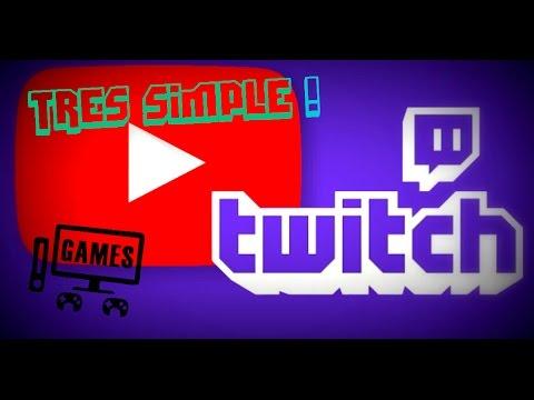 [TUTO] Comment faire des live sur Twitch,YouTube,Dailymotion