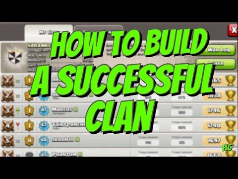 Clash of Clans How To Build A Successful Clan! Topic Tuesday!