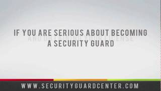 How to Get A Security Guard License
