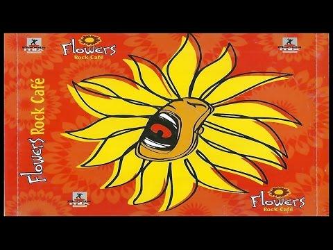 Flowers Rock Café Vol.2 (2003)(CD Completo)