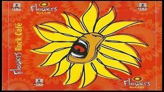 Flowers Rock Café Vol.2 (2003)(CD Completo)